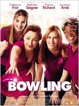 Bowling. Le mercredi 18 juillet 2012 en France. Cinema.