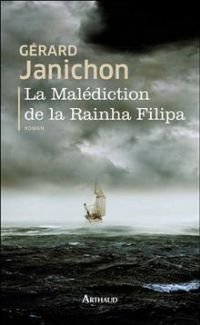 La malédiction de la Rainha Filipa. Publié le 18/06/12
