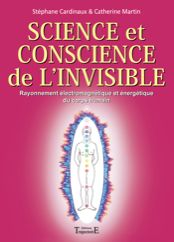 Science et conscience de l'invisible. Publié le 20/06/12