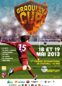 Tournoi international de football moins de 12 ans. Du 18 au 19 mai 2013 à Metz. Moselle.