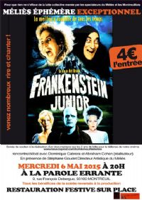 Projection FRANKESTEIN JUNIOR à 4 euros. Le mercredi 6 mai 2015 à montreuil. Seine-saint-denis.  20H00
