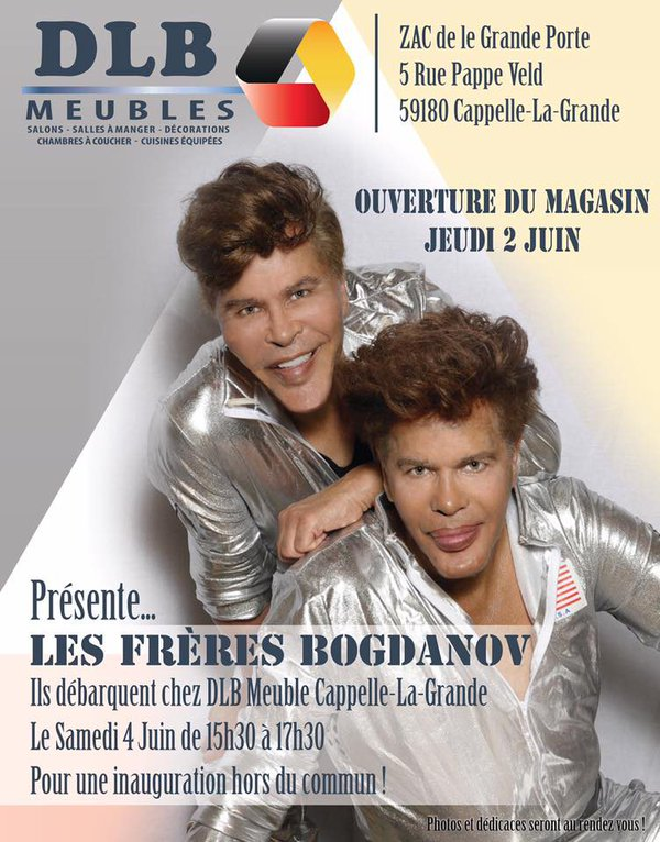 Les Freres Bogdanov Chez Dlb Meubles 2016 A Cappelle La Grande