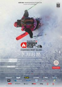 Swatch Freeride World Tour By The North Face. Le samedi 24 janvier 2015 à CHAMONIX-MONT-BLANC. Haute-Savoie.  09H00