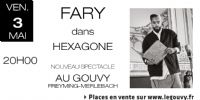 FARY - Nouveau spectacle. Le vendredi 3 mai 2019 à FREYMING-MERLEBACH. Moselle.  20H00